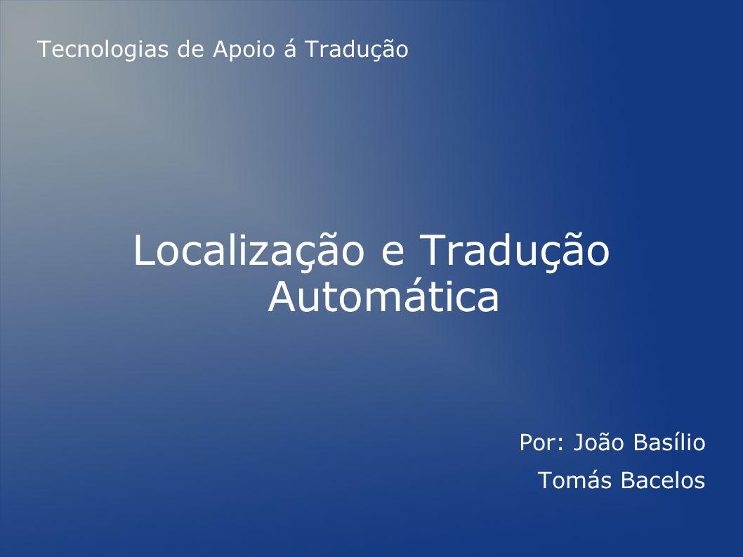 Localização e Tradução Automática