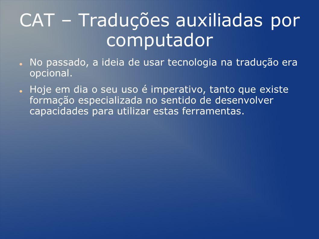 CAT – Traduções auxiliadas por computador