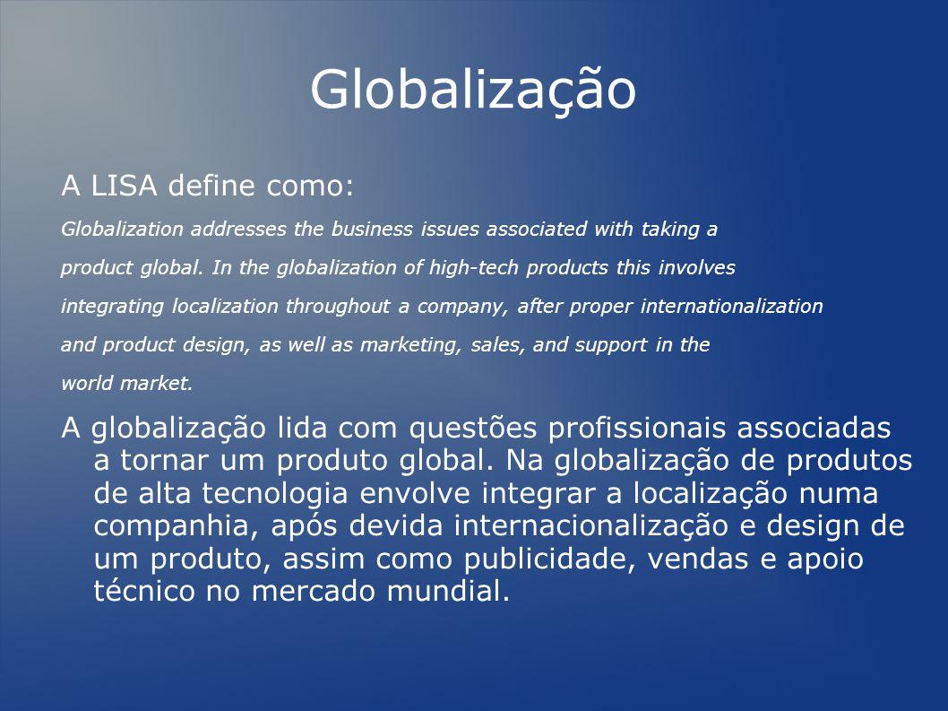 Globalização A LISA define como: