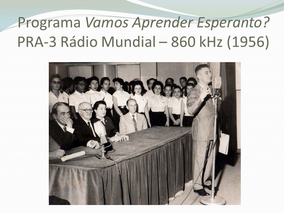 Programa Vamos Aprender Esperanto PRA-3 Rádio Mundial – 860 kHz (1956)