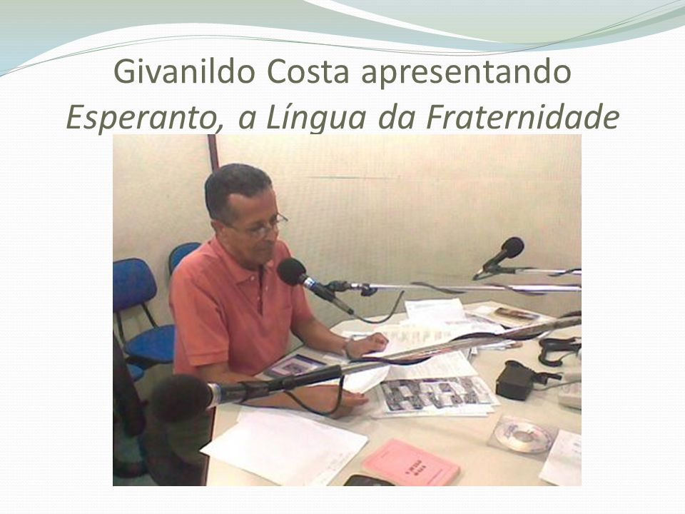 Givanildo Costa apresentando Esperanto, a Língua da Fraternidade