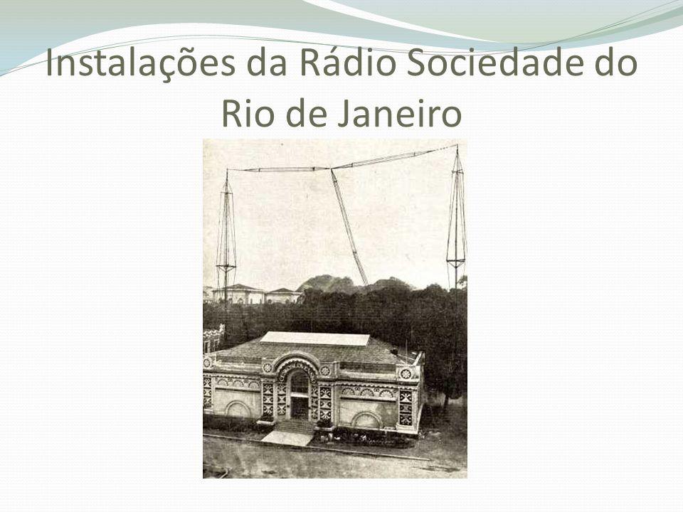 Instalações da Rádio Sociedade do Rio de Janeiro