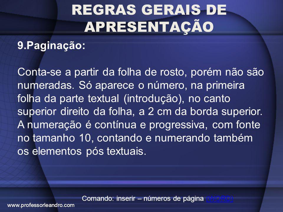 REGRAS GERAIS DE APRESENTAÇÃO