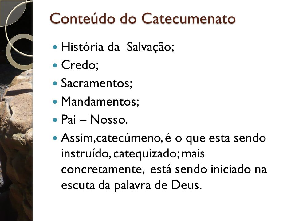 Conteúdo do Catecumenato