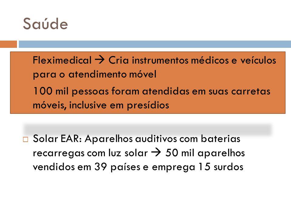 Saúde Fleximedical  Cria instrumentos médicos e veículos para o atendimento móvel.