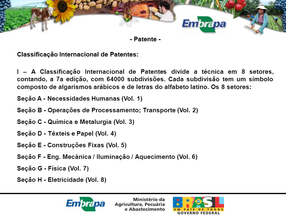 - Patente - Classificação Internacional de Patentes: