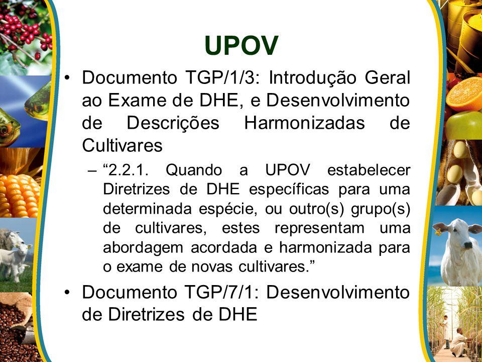 UPOV Documento TGP/1/3: Introdução Geral ao Exame de DHE, e Desenvolvimento de Descrições Harmonizadas de Cultivares.