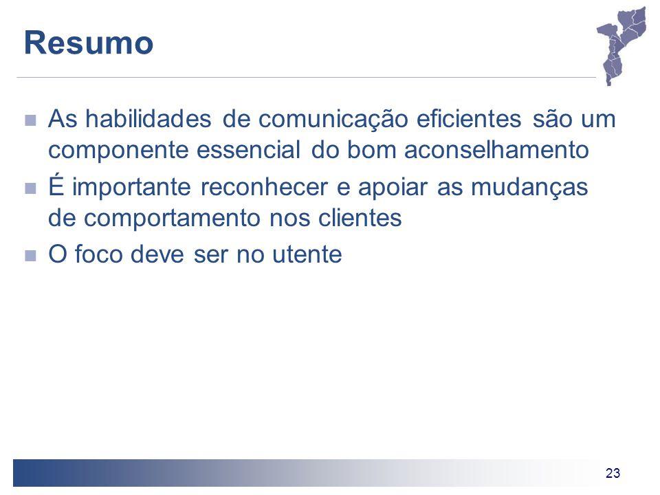 Resumo As habilidades de comunicação eficientes são um componente essencial do bom aconselhamento.