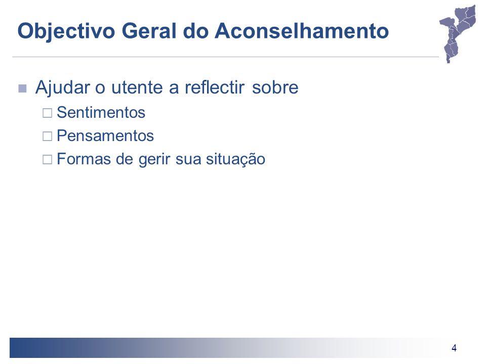 Objectivo Geral do Aconselhamento