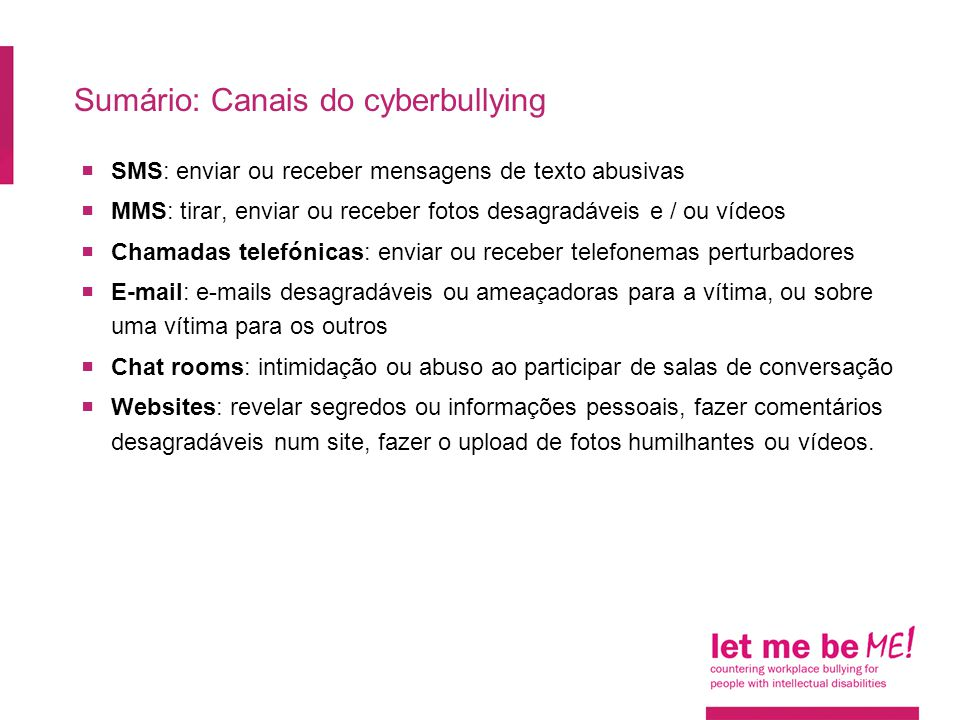Sumário: Canais do cyberbullying