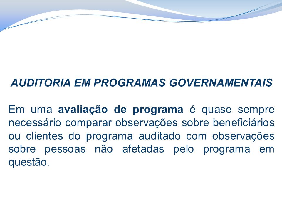 AUDITORIA EM PROGRAMAS GOVERNAMENTAIS
