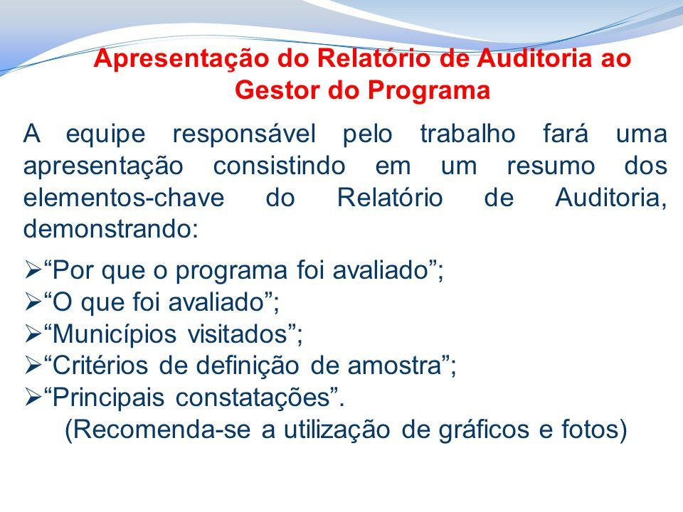 Apresentação do Relatório de Auditoria ao Gestor do Programa