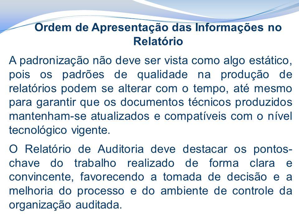 Ordem de Apresentação das Informações no Relatório