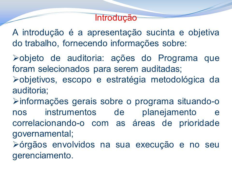 Introdução A introdução é a apresentação sucinta e objetiva do trabalho, fornecendo informações sobre: