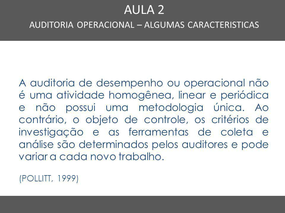 AUDITORIA OPERACIONAL – ALGUMAS CARACTERISTICAS