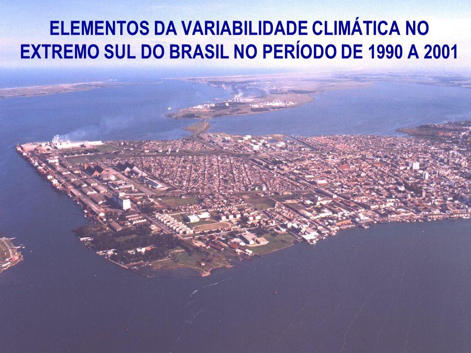 ELEMENTOS DA VARIABILIDADE CLIMÁTICA NO EXTREMO SUL DO BRASIL NO PERÍODO DE 1990 A 2001