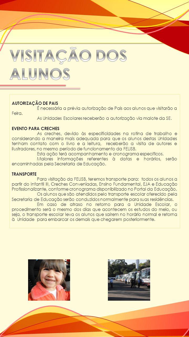 VISITAÇÃO DOS ALUNOS AUTORIZAÇÃO DE PAIS