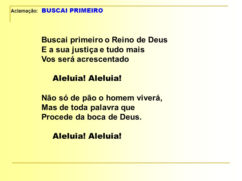 Aclamação: BUSCAI PRIMEIRO