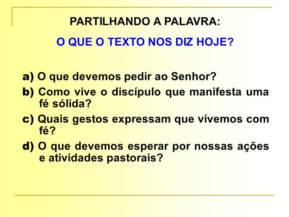 PARTILHANDO A PALAVRA: O QUE O TEXTO NOS DIZ HOJE