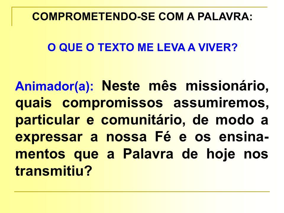 COMPROMETENDO-SE COM A PALAVRA: O QUE O TEXTO ME LEVA A VIVER