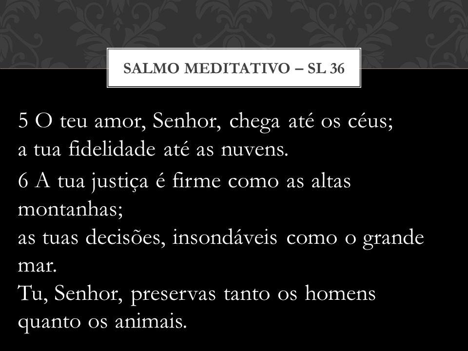 Salmo meditativo – Sl 36