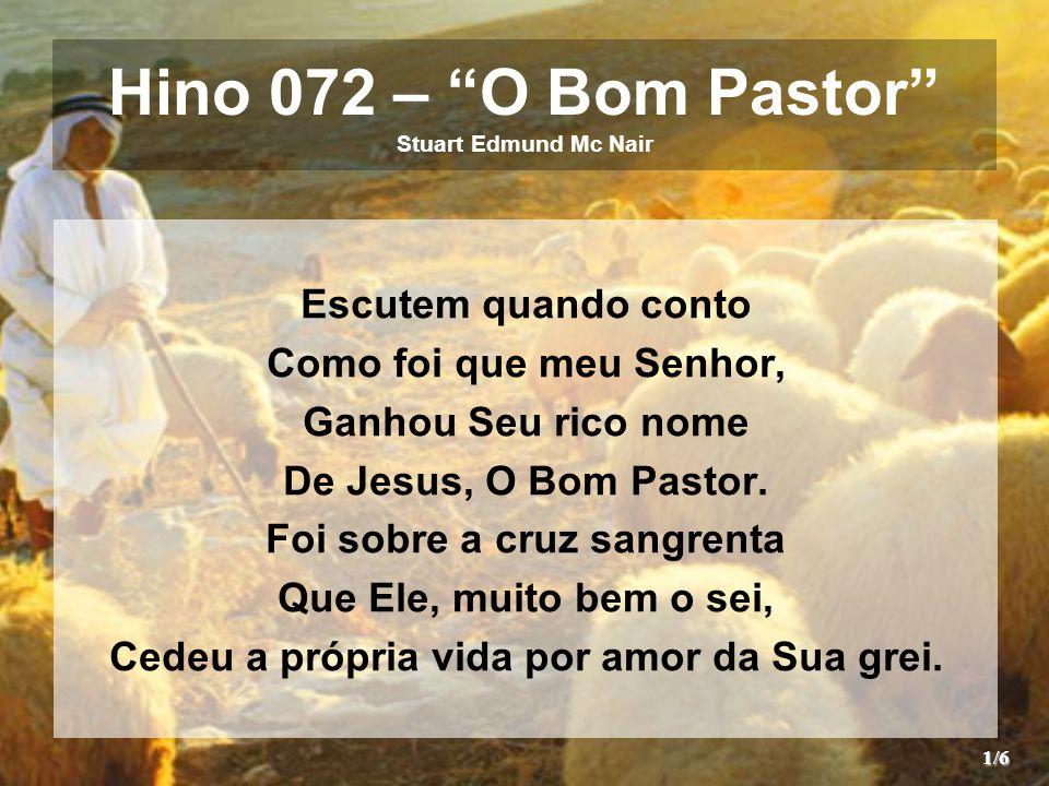 Hino 072 – O Bom Pastor Stuart Edmund Mc Nair