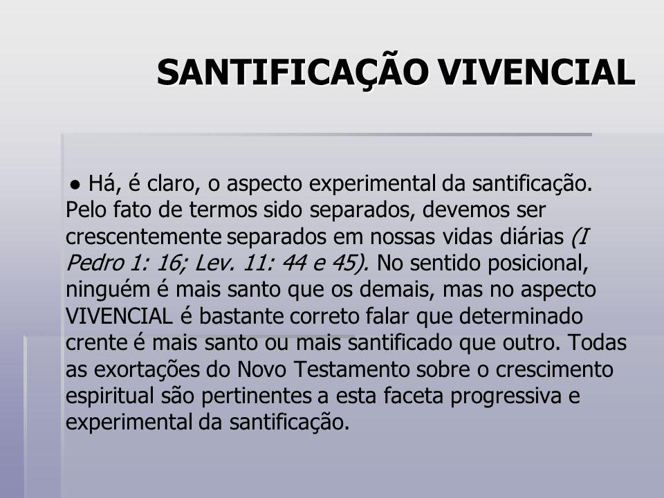 SANTIFICAÇÃO VIVENCIAL