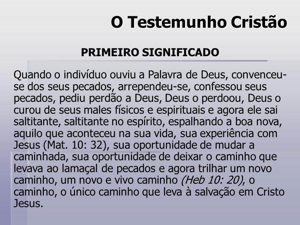 O Testemunho Cristão PRIMEIRO SIGNIFICADO