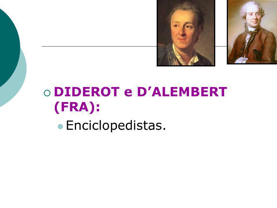 DIDEROT e D'ALEMBERT (FRA):
