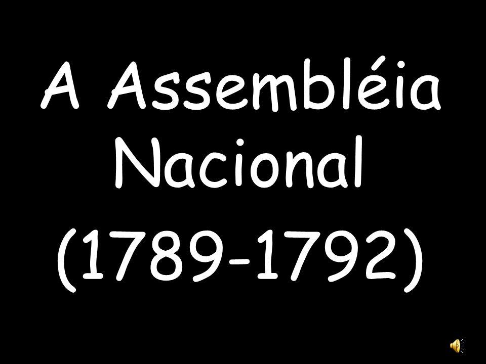 A Assembléia Nacional (1789-1792)