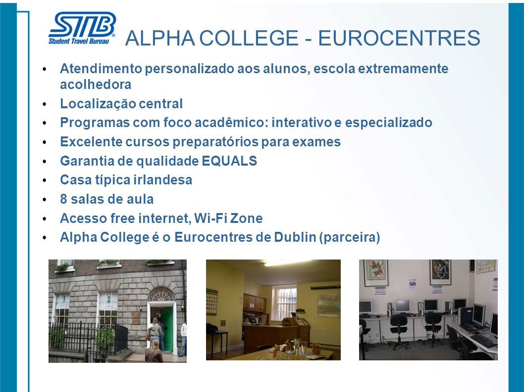 ALPHA COLLEGE - EUROCENTRES