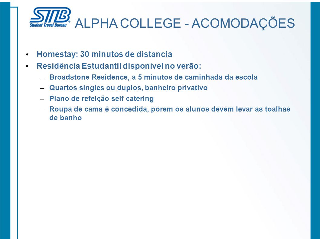 ALPHA COLLEGE - ACOMODAÇÕES