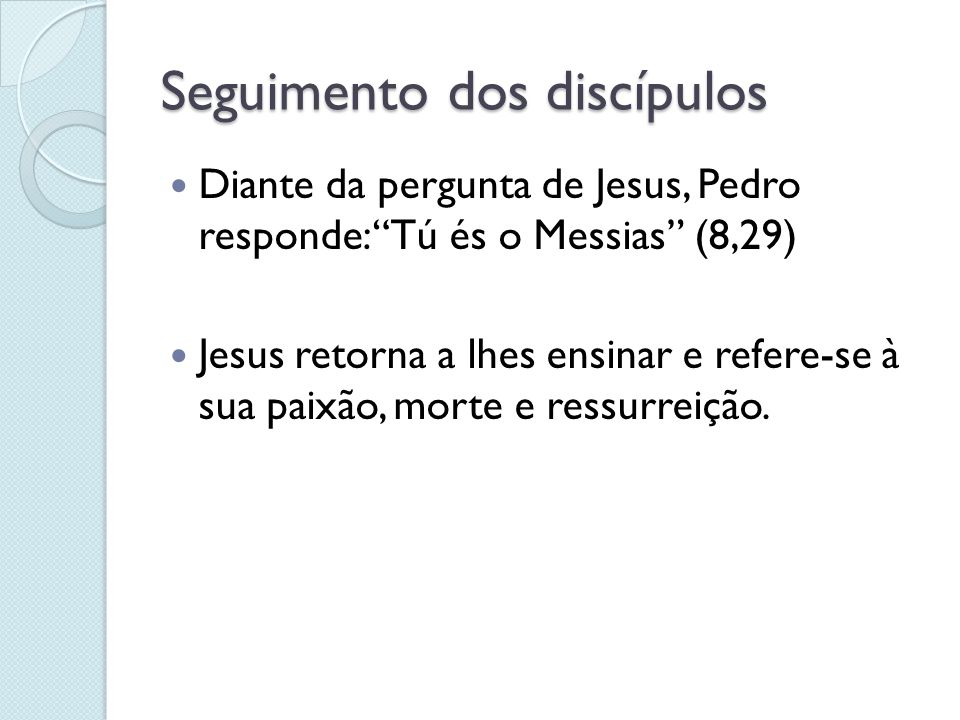 Seguimento dos discípulos