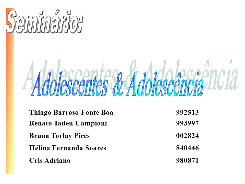 Adolescentes & Adolescência