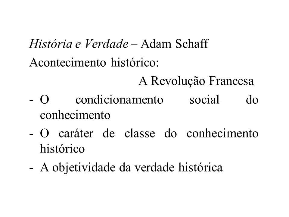 História e Verdade – Adam Schaff