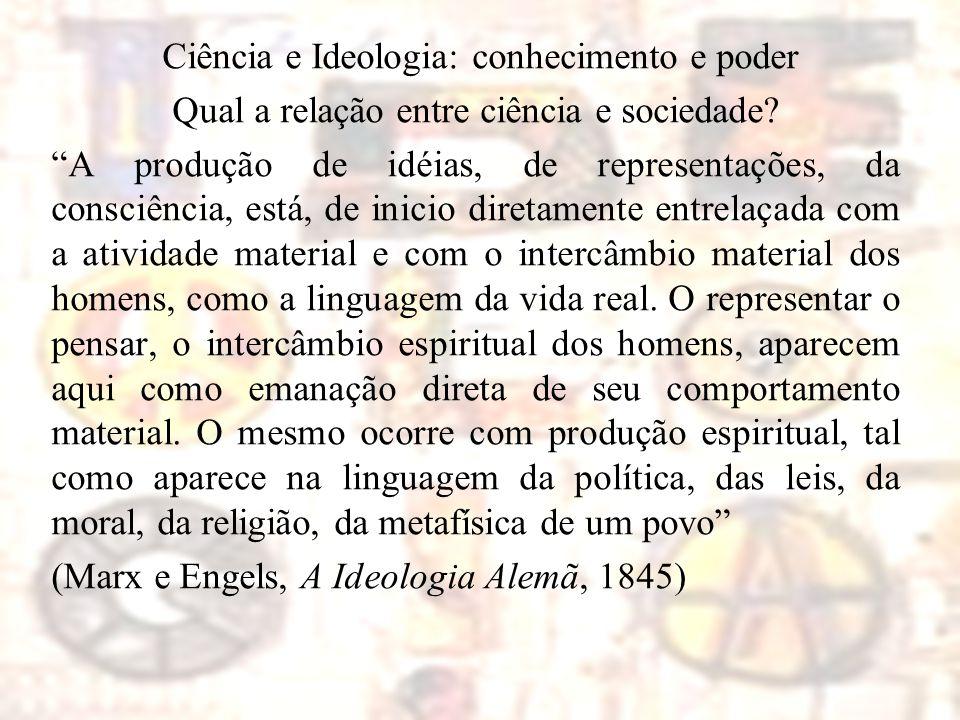 Ciência e Ideologia: conhecimento e poder