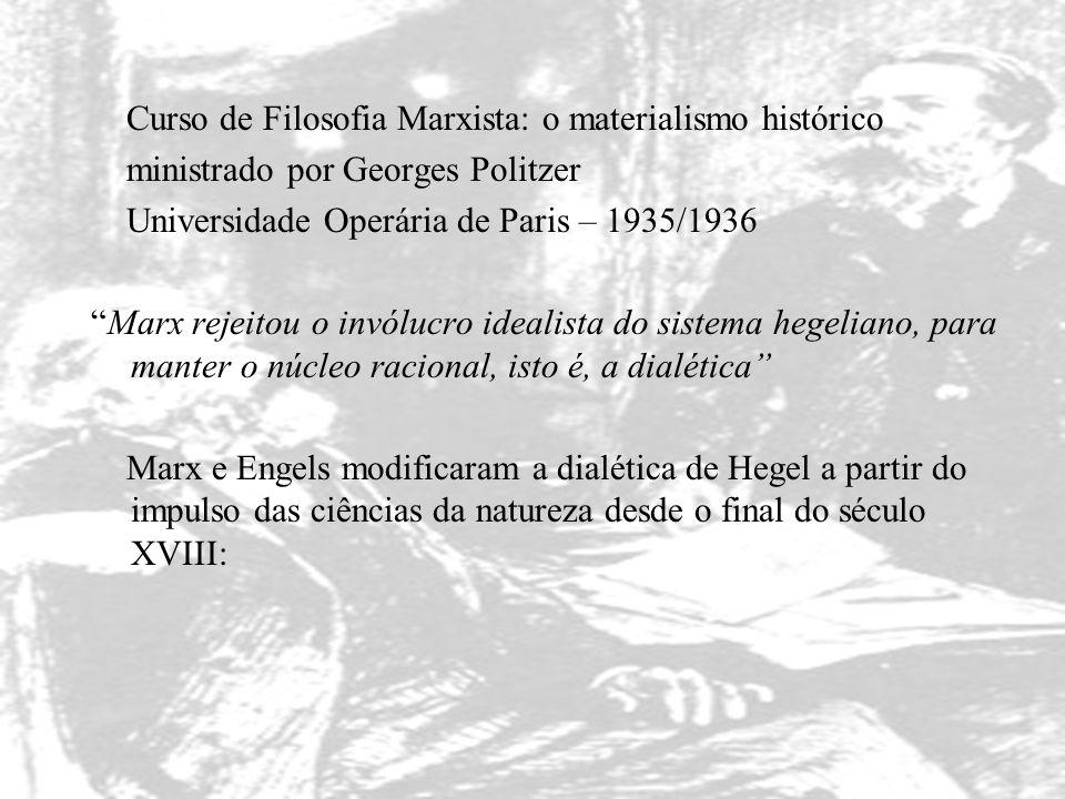 Curso de Filosofia Marxista: o materialismo histórico