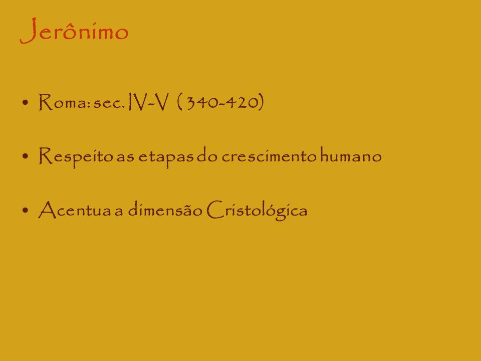 Jerônimo Roma: sec. IV-V ( 340-420)