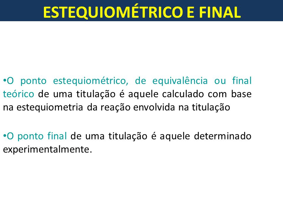 ESTEQUIOMÉTRICO E FINAL