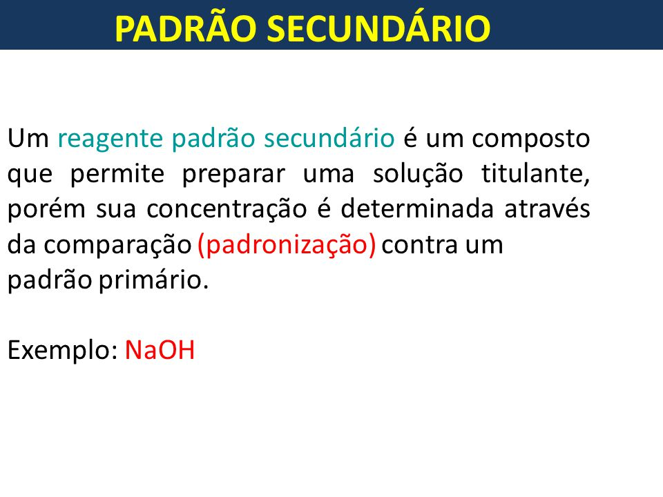 PADRÃO SECUNDÁRIO