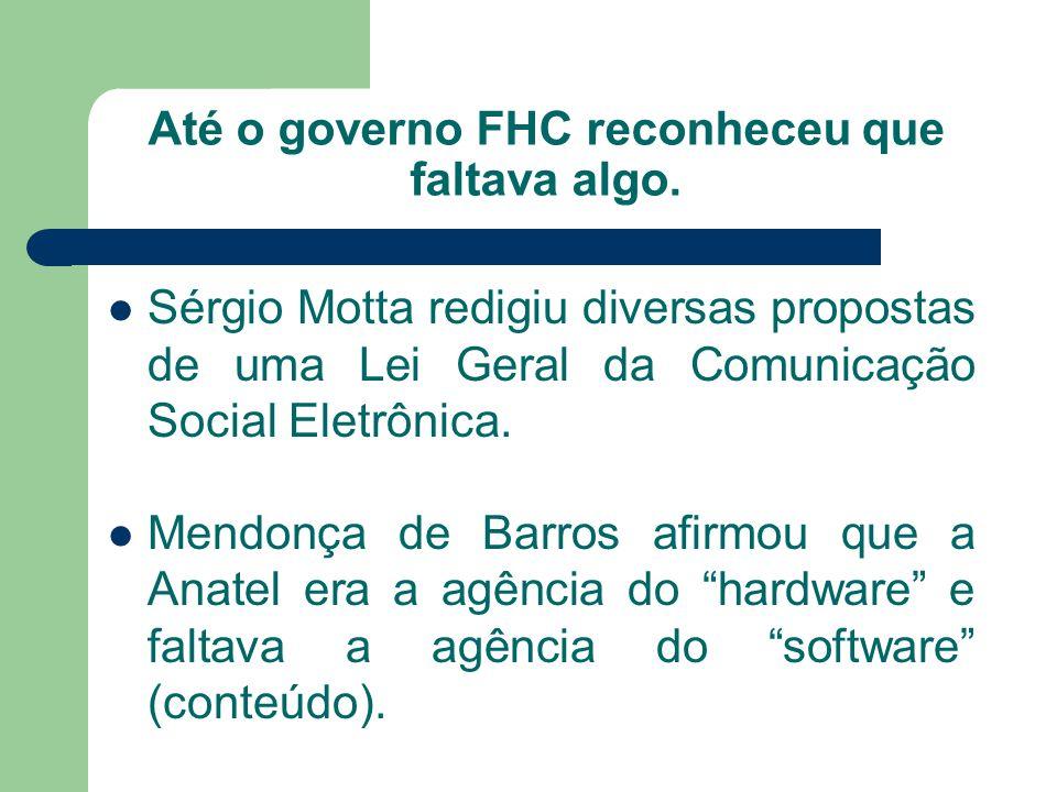 Até o governo FHC reconheceu que faltava algo.