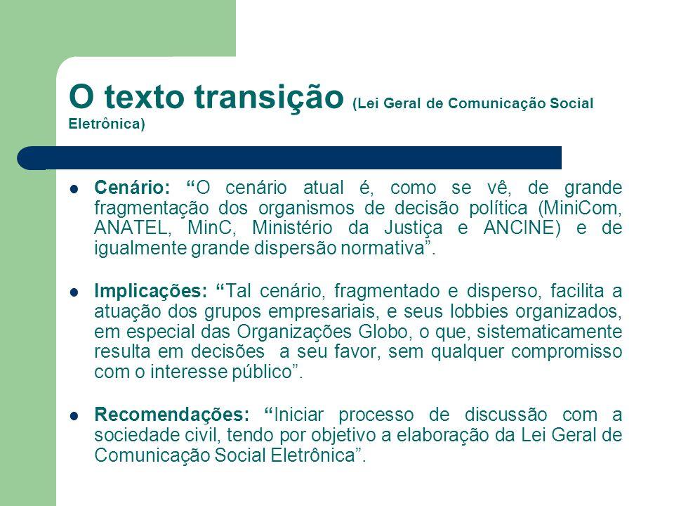 O texto transição (Lei Geral de Comunicação Social Eletrônica)