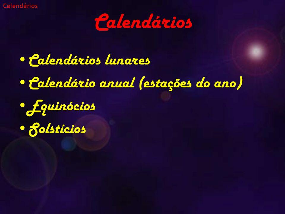 Calendários Calendários lunares Calendário anual (estações do ano)