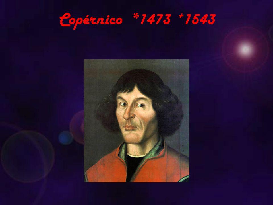 Copérnico *1473 +1543