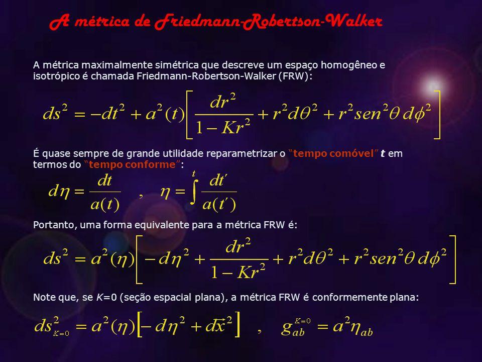 A métrica de Friedmann-Robertson-Walker