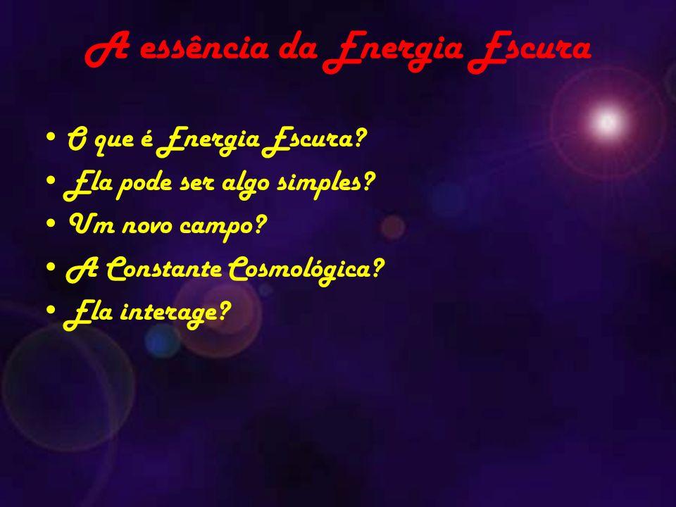 A essência da Energia Escura