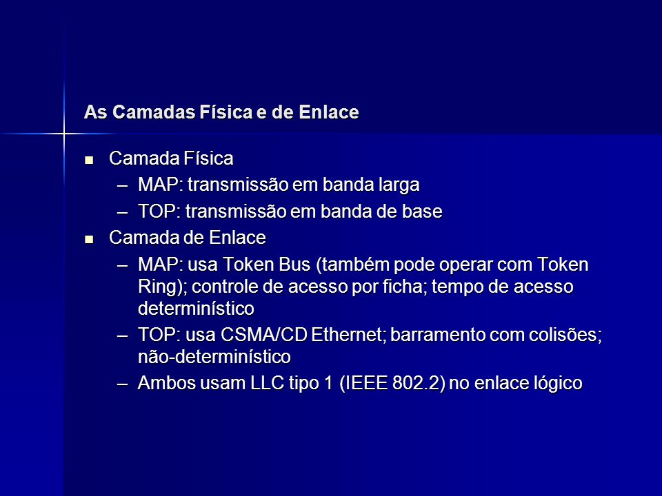 As Camadas Física e de Enlace