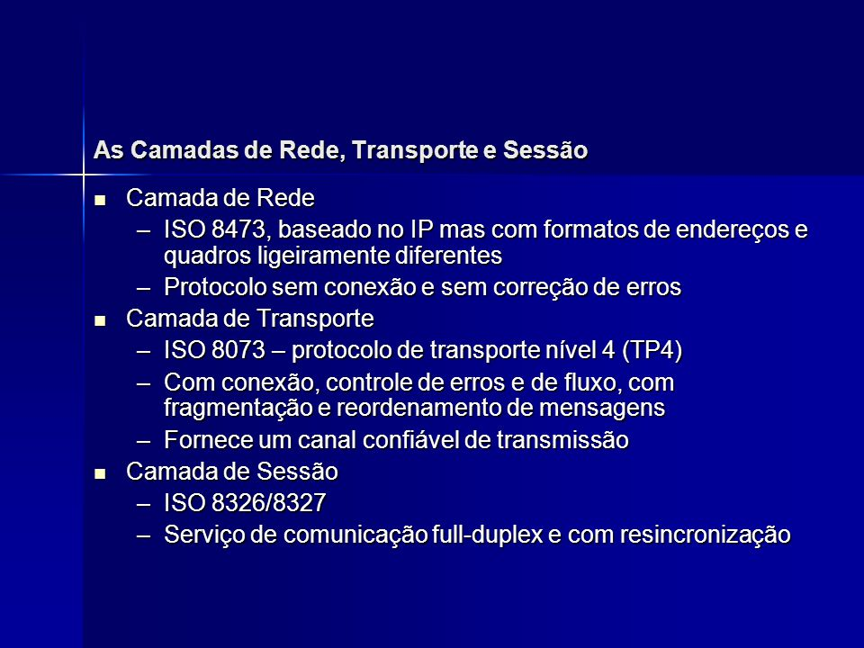 As Camadas de Rede, Transporte e Sessão