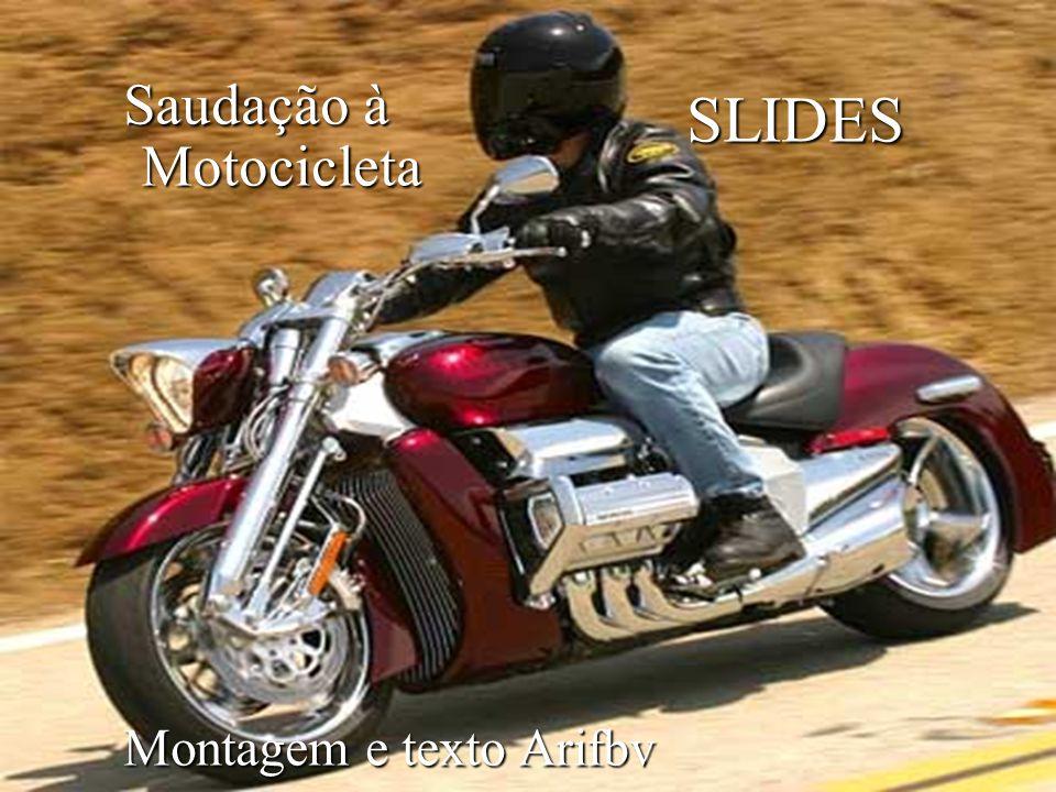 Saudação à SLIDES Motocicleta Montagem e texto Arifbv