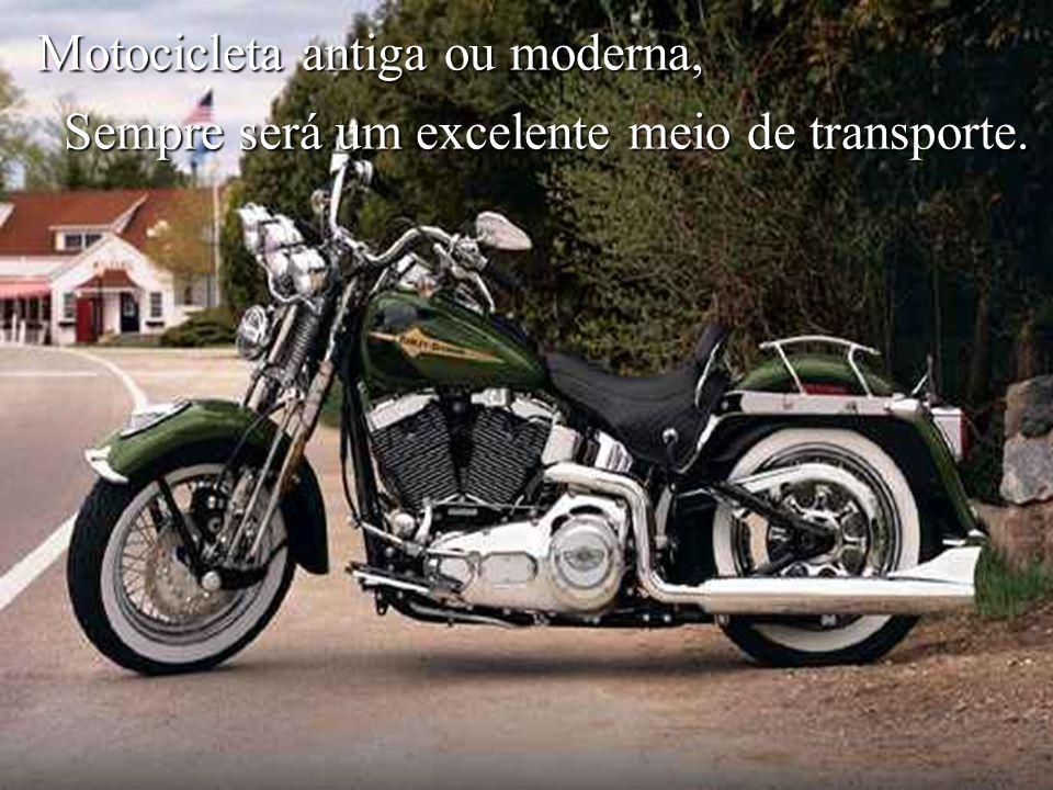 Motocicleta antiga ou moderna,